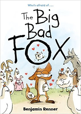Cybils Review: THE BIG BAD FOX by Benjamin Renner