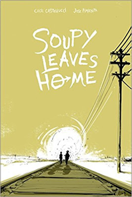 Cybils Review: SOUPY LEAVES HOME by Cecil Castellucci and Jose Pimienta
