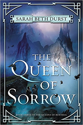 Monday Review: THE QUEEN OF SORROW by Sarah Beth Durst