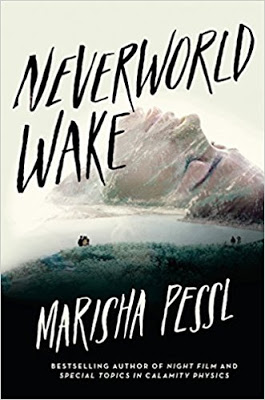 Monday Review: NEVERWORLD WAKE by Marisha Pessl