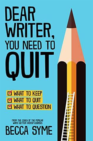 Writing Book Review: Dear Writer, You Need to Quit